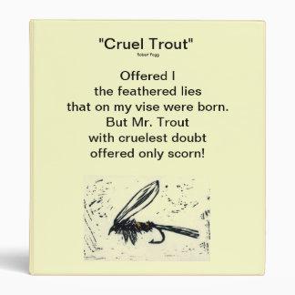 """Gold Hare's Ear-CRUEL TROUT"" Fly Fishing Journal Binder"