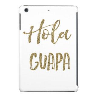 Gold Hola Guapa iPad Mini Retina Covers