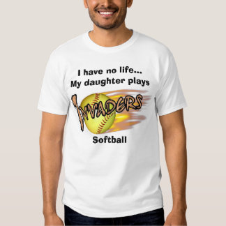 gold, I have no life...My daughter plays, Softball Tee Shirt
