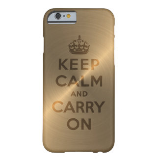 Gold Keep Calm And Carry On Barely There iPhone 6 Case