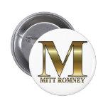 Gold M - Mitt Romney President 2012 Pins