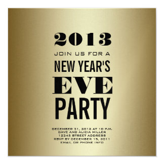Gold Modern 2013 New Year's Eve Party Invite