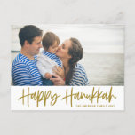 """Gold Modern Calligraphy Happy Hanukkah Photo Holiday Postcard<br><div class=""""desc"""">Happy Hanukkah! Send Hanukkah beckah to family and friends with this customizable photo postcard. It features gold modern calligraphy with an olives pattern. Personalize by adding names and a photo. This Happy Hanukkah script card is available in other cardstock.</div>"""