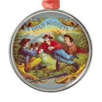 Gold Nuggets Vintage Cigar Label Metal Ornament