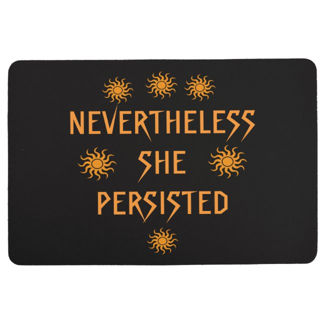 Gold Orange Nevertheless She Persisted Floor Mat