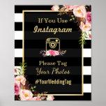 Gold Pink Floral Stripes | Instagram Wedding Sign Poster