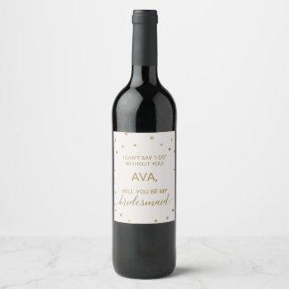 Gold Polka Dots Bridesmaid Proposal Wine Label