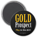 Gold Prospect 3 Inch Round Magnet