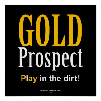 Gold Prospect Poster