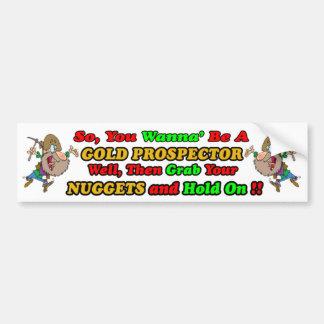 Gold Prospector Bumpersticker Car Bumper Sticker