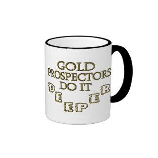 Gold Prospectors Do It Deeper Mug