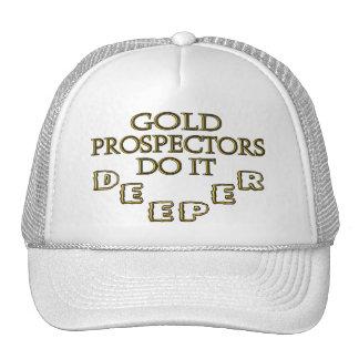 Gold Prospectors Do It Deeper Trucker Hat