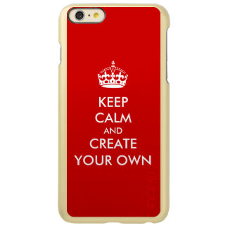 Gold Red Keep Calm and Carry On Create Your Own Incipio Feather® Shine iPhone 6 Plus Case