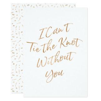"Gold Rose ""I Can't Tie the Knot Without You"" Card"