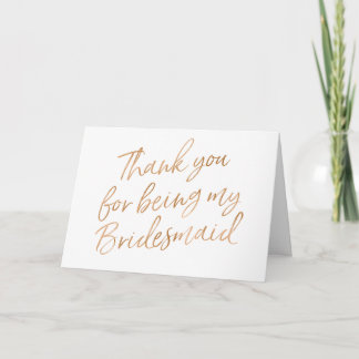 """Gold Rose """"Thank you for being my bridesmaid"""" Thank You Card"""