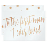 "Gold Rose ""To the first man I ever loved"" Invitation"