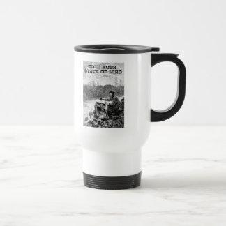 Gold Rush State of Mind Travel Coffee Mug