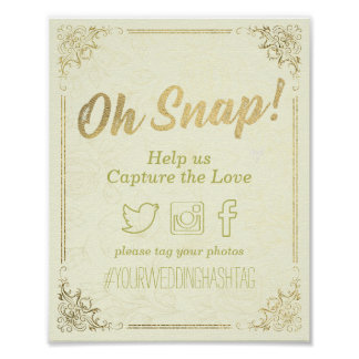 Gold Script Floral Frame Oh Snap Hashtag Wedding Poster