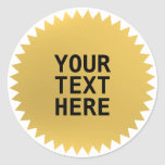Gold Seal award with custom text Classic Round Sticker
