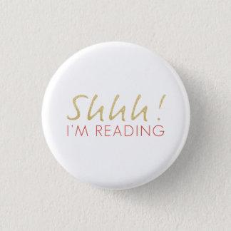 Gold Sparkle Shhh! I'm Reading Button