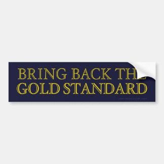 Gold Standard Bumper Sticker Car Bumper Sticker