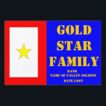 """GOLD STAR FAMILY MEMORIAL YARD SIGN<br><div class=""""desc"""">PROUDLY DISPLAY THE MEMORY OF YOUR LOST LOVED ONE. Choose from a small (12&quot;x18&quot;),  medium (18&quot;x24&quot;),  or large (24&quot;x36&quot;) yard sign.</div>"""