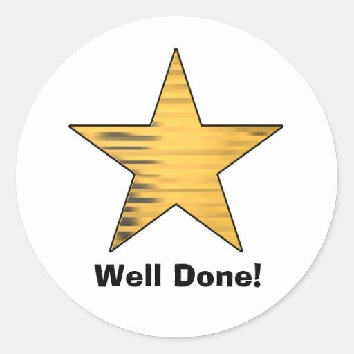 http://rlv.zcache.com/gold_star_well_done_classic_round_sticker-rd0b5432165934979b94d516e396856db_v9waf_8byvr_512.jpg
