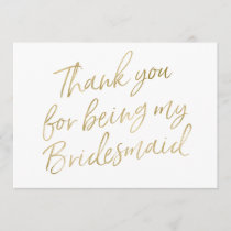 "Gold ""Thank you for being my bridesmaid"" Thank You Card"