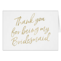 "Gold ""Thank you for my being my bridesmaid"" Card"