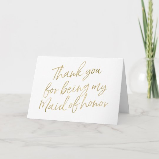Gold Thank You For My Being My Maid Of Honor Thank You Card