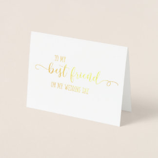 Gold To My Best Friend on My Wedding Day Card