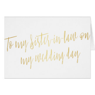 "Gold ""To my sister-in-law on my wedding day"" Card"