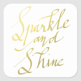 Gold Typography Sparkle And Shine Script Square Sticker