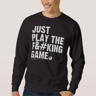 GOLD: What We Do Sweatshirt