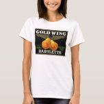 """Gold Wing Bartletts"" T-Shirt"
