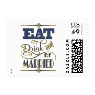 Gold With Blue Glitter Eat Drink And Be Married Postage