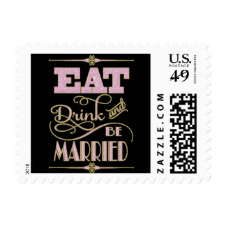 Gold With Pink Glitter Eat Drink And Be Married Postage