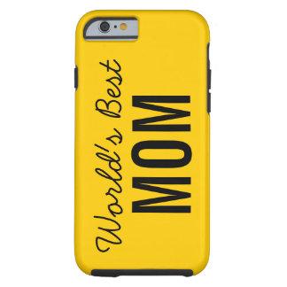 Gold World's Best Mom Custom iPhone 6 Case