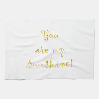 Gold You Are My Sunshine Quote Faux Foil Metallic Hand Towel