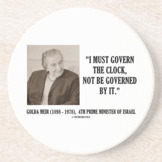 Golda Meir I debe gobernar la cita del reloj Posavasos Personalizados