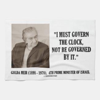 Golda Meir I debe gobernar la cita del reloj Toallas De Mano