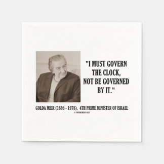 Golda Meir I Must Govern The Clock Quote Paper Napkin
