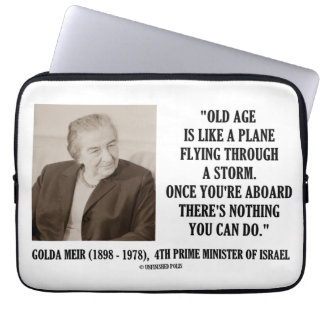 Golda Meir Old Age Nothing You Can Do Humor Quote Computer Sleeve