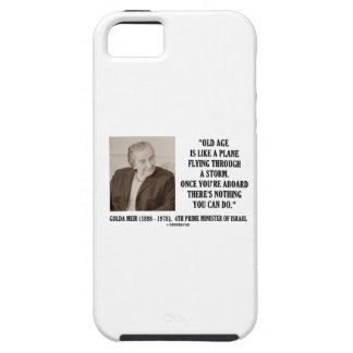 Golda Meir Old Age Nothing You Can Do Humor Quote iPhone SE/5/5s Case