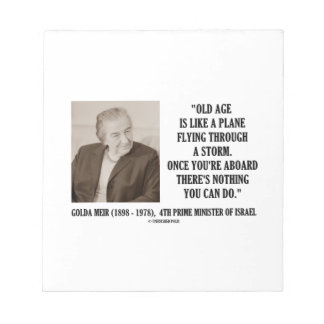 Golda Meir Old Age Nothing You Can Do Humor Quote Notepad