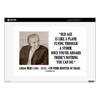 """Golda Meir Old Age Nothing You Can Do Humor Quote 15"""" Laptop Decal"""