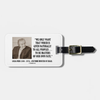 Golda Meir To Be Masters Of Our Own Fate Quote Tags For Luggage