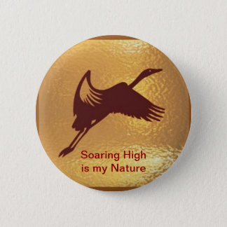 Golden Bird - Soaring High is my nature Button