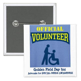 GOLDEN FIELD DAY inc VOLUNTEER BUTTON