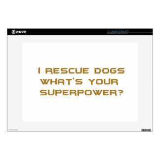 GOLDEN I RESCUE DOGS WHAT'S YOUR SUPERHERO POWER C LAPTOP DECAL